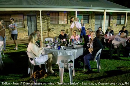 "TMRA - Peter & Donna's house warming - ""Ironbark Lodge"" - Saturday, 19 October 2013 - 09.37PM"